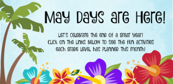 May Days are Here!