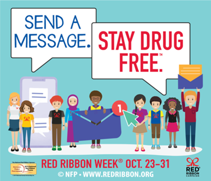 Send a message. Stay drug free. Red Ribbon Week Oct. 23-31, 2019