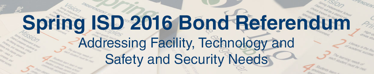 Spring ISD 2016 Bond Referendum